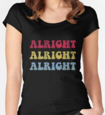 ALRIGHT ALRIGHT ALRIGHT 70S SHOW Women's Fitted Scoop T-Shirt