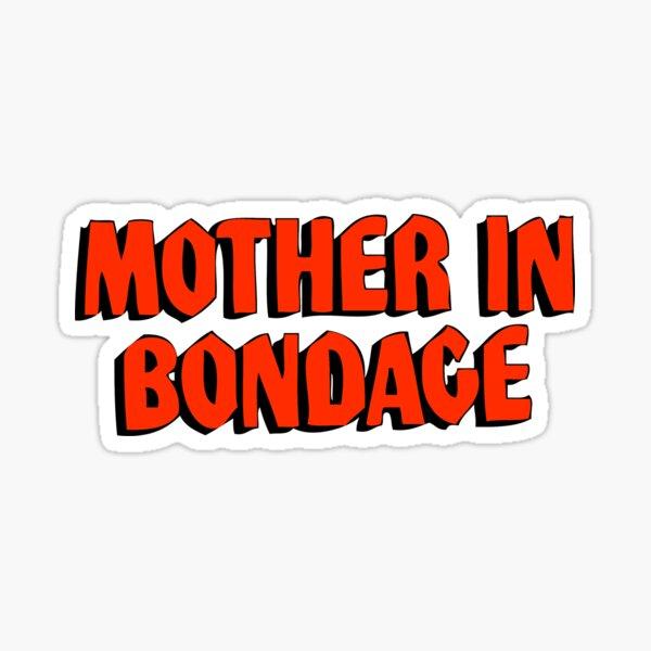 Mother in Bondage Sticker