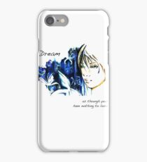Dream as though you have nothing to lose iPhone Case/Skin