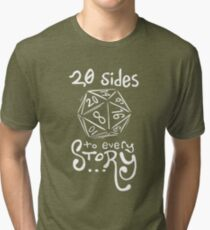 20 Sides to Every Story Tee Tri-blend T-Shirt