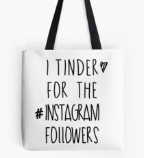 Tinder 4 Instagram Tote Bag