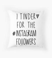 Tinder 4 Instagram Throw Pillow