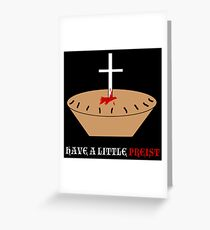 Have a Little Priest Greeting Card