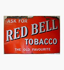 Old red enamelled Billboard Red Bell Tobacco Advertisement Photographic Print