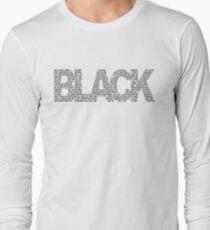 B L A C K Long Sleeve T-Shirt
