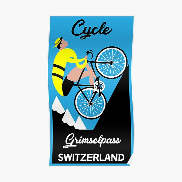 Grimselpass Switzerland Cycling   Extreme Cycling   Sport   Endurance Biking   Fitness Poster