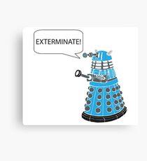 Dalek - Exterminate! Canvas Print