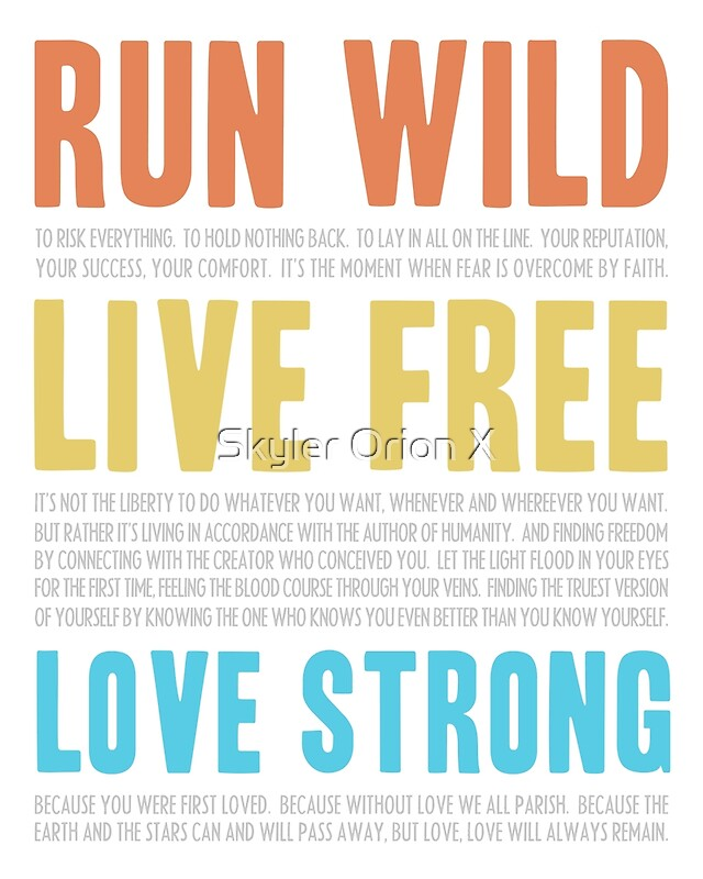 Live Free Love Strong Reprise By Skyler Ray