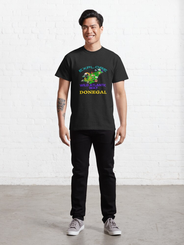 Alternate view of EXPLORE THE MAGICAL WILD ATLANTIC WAY DONEGAL Classic T-Shirt