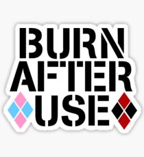 BURN AFTER USE Sticker