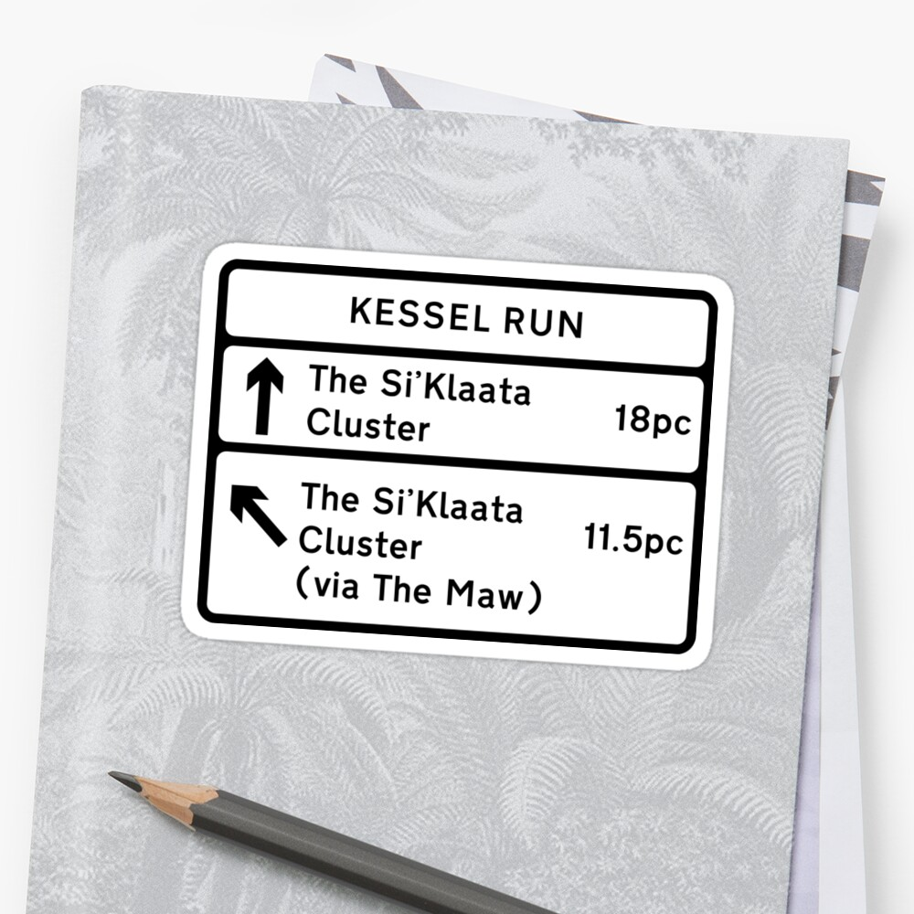 Kessel Run Smugglers Sign by Technohippy