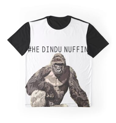 Quot Harambe He Dindu Nuffin Quot Graphic T Shirts By Offensive
