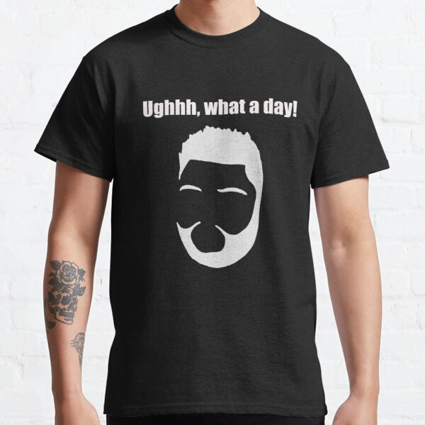 Harvey Price Ughhh, What a day! quote Classic T-Shirt