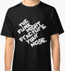Camiseta clásica EL FUNK PUEDE FRACTURAR SU NARIZ (Arctic Monkeys)