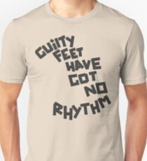 GUILTY FEET HAVE GOT NO RHYTHM (Arctic Monkeys) Unisex T-Shirt
