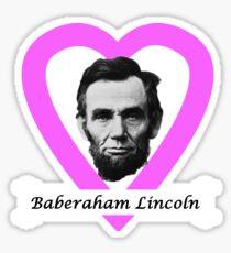 Baberaham Lincoln Sticker
