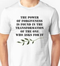 The Power of Forgiveness Unisex T-Shirt
