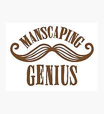 manscaping genius Photographic Print