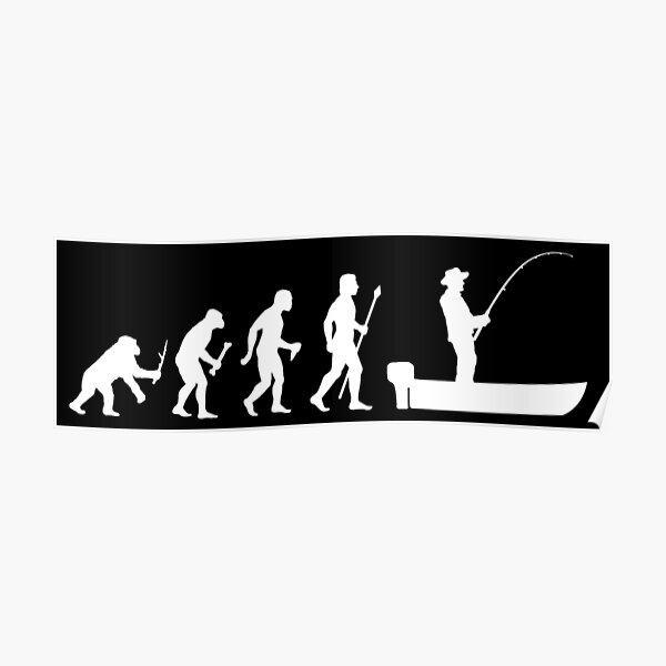 Funny Evolution Of Man and Boat Fishing Poster
