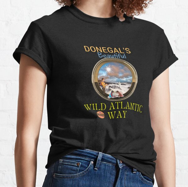 DONEGAL'S BEAUTIFUL WILD ATLANTIC WAY Classic T-Shirt