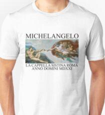 michelangelo LA CAPPELLA SISTINA ROMA ANNO DOMINI MDXXI T-Shirt