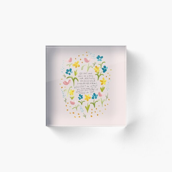 Fall in love with Nature Quote - Floral - Painted - Morgan Harper Nichols Acrylic Block