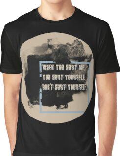 DON'T HURT YOURSELF Graphic T-Shirt