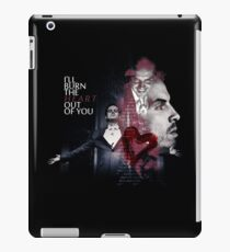 I ll burn the heart out of you iPad Case/Skin