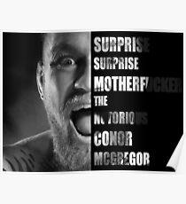 'SURPRISE SURPRISE MOTHERFUCKER' - Conor McGregor  Poster