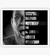'SURPRISE SURPRISE MOTHERFUCKER' - Conor McGregor  Sticker