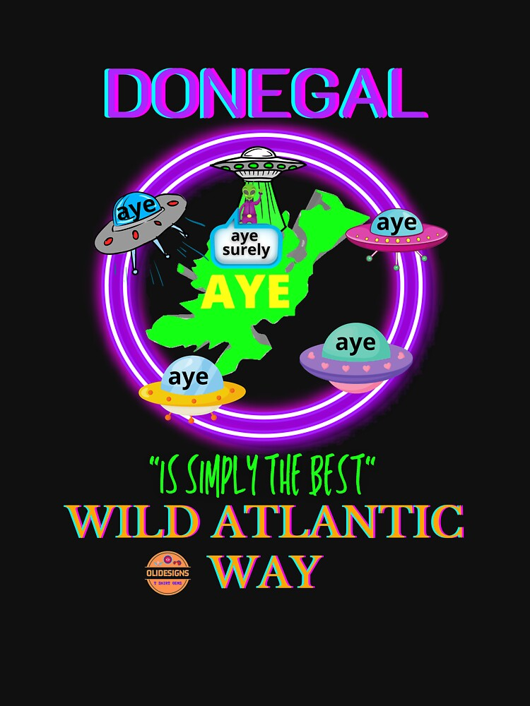 DONEGAL IS SIMPLY THE BEST WILD ATLANTIC WAY by OliDesigns