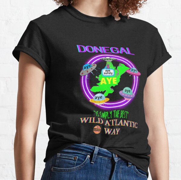 DONEGAL IS SIMPLY THE BEST WILD ATLANTIC WAY Classic T-Shirt
