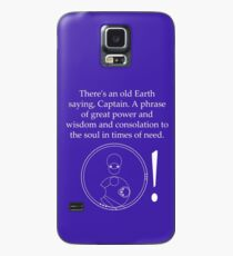 Old Earth Saying Case/Skin for Samsung Galaxy