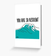 Resilience  Greeting Card