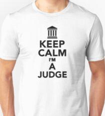 Keep calm I'm a Judge T-Shirt