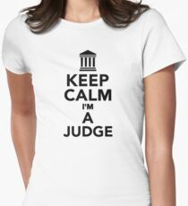 Keep calm I'm a Judge Women's Fitted T-Shirt