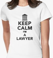 Keep calm I'm a lawyer Women's Fitted T-Shirt