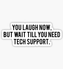 Technical Support Sticker