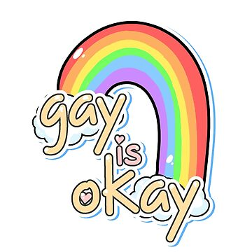 Gay is Okay by SamanthaSawyer