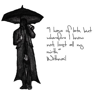 Withnail & I - Quote  by sionyboy82