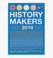History Makers GB 2016 Photographic Print