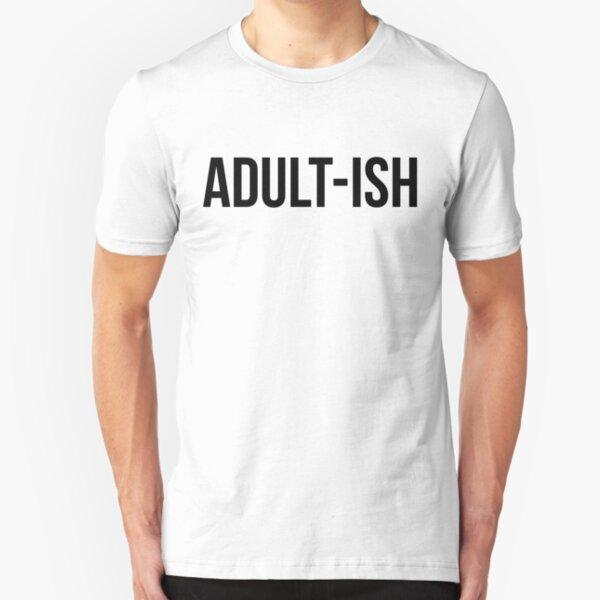 Adulte-ISH-Childish grandir Kid adulting Unisexe Sweat à capuche