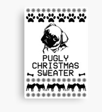 Pugly Christmas Sweater (black)  Canvas Print