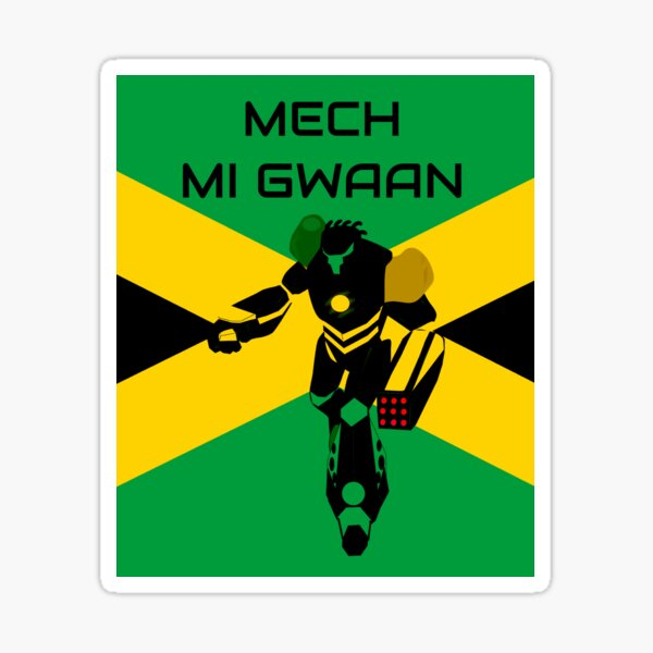 Mech Mi Gwaan to Jamaica Sticker