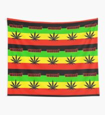 Wasted (Smoke weed) Wall Tapestry
