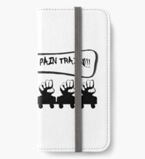 HERE COMES THE PAIN TRAIN!!! iPhone Wallet/Case/Skin