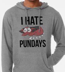 Ich hasse Pundays Leichter Hoodie