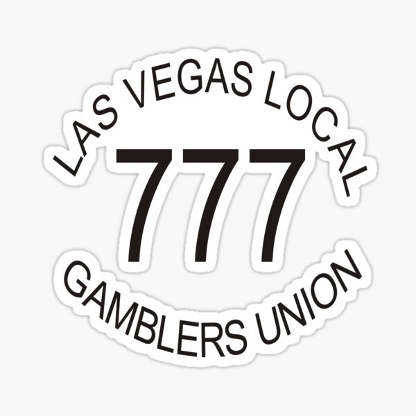 Las Vegas Local 777 Gamblers Union Sticker