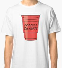 Proceed to Party Classic T-Shirt