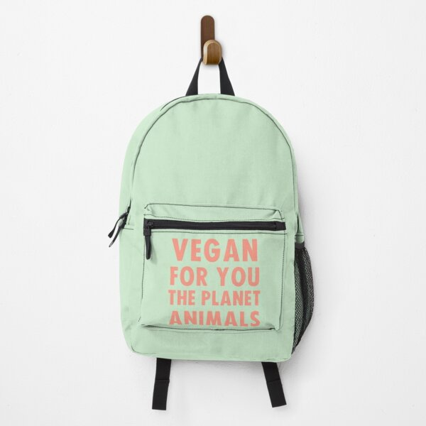 Vegan for you, the planet, animals Backpack